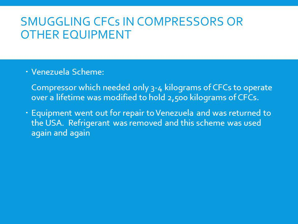 Smuggling CFCs in Compressors or Other Equipment