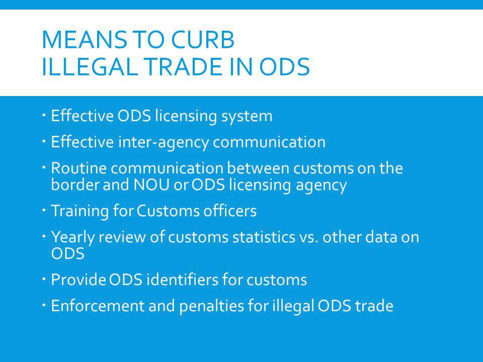 Means to Curb Illegal Trade in ODS
