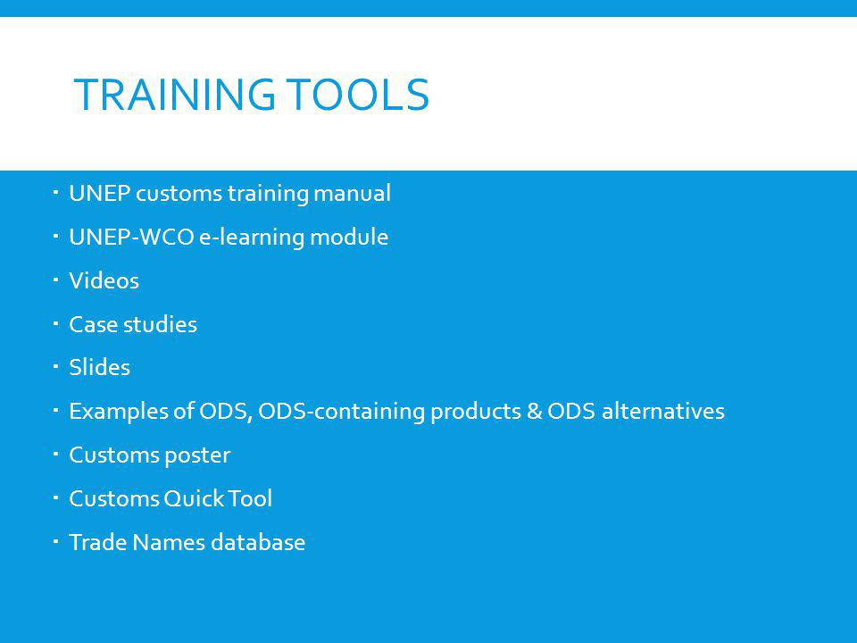 Training Tools UNEP customs training manual UNEP-WCO e-learning module