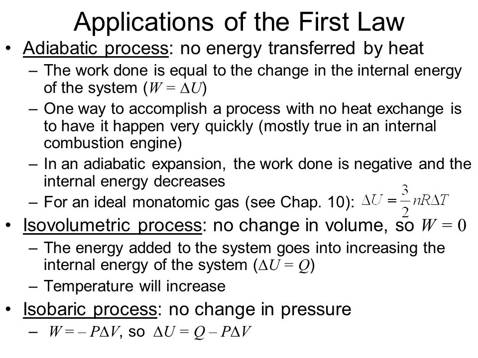 Applications of the First Law