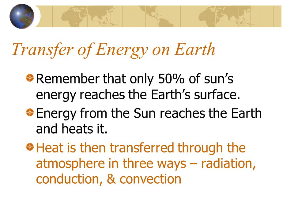 Transfer of Energy on Earth