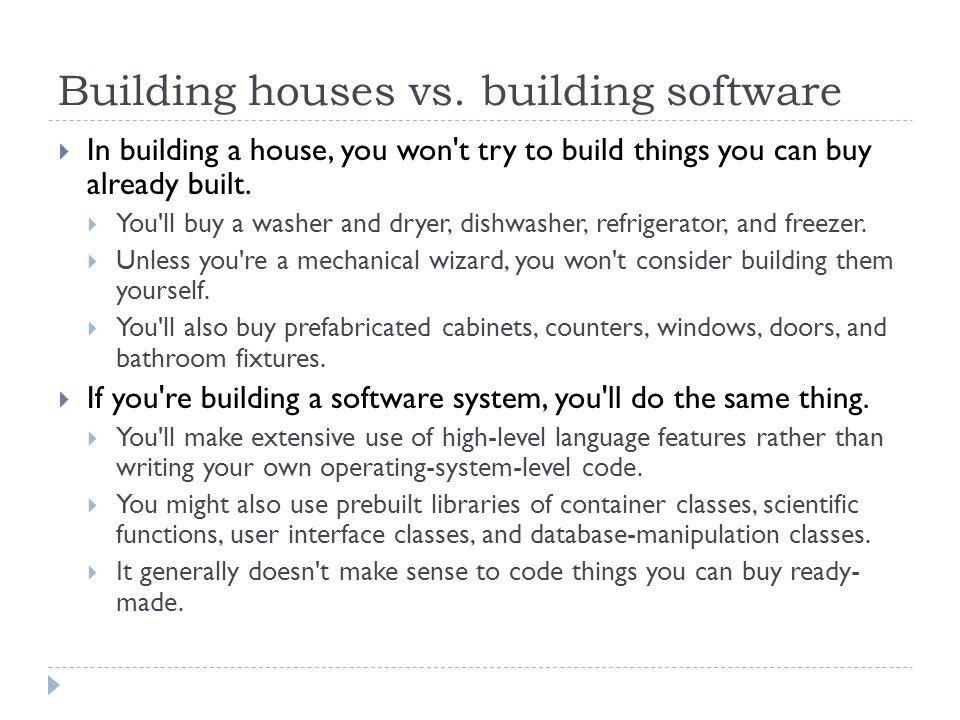 Building houses vs. building software