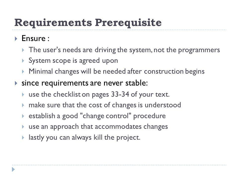 Requirements Prerequisite