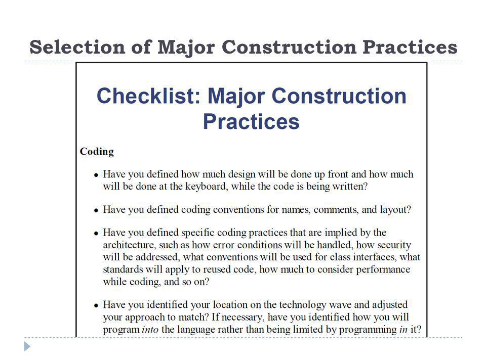 Selection of Major Construction Practices