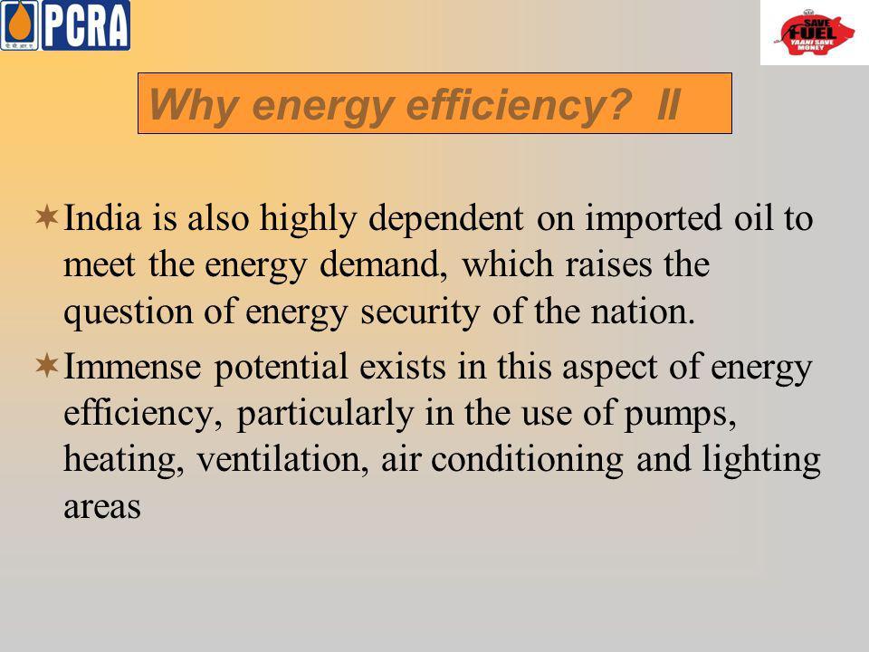 Why energy efficiency II