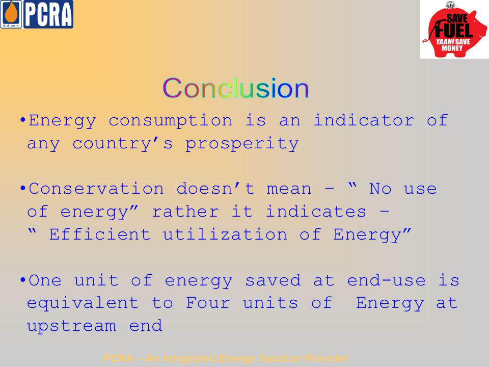 Conclusion Energy consumption is an indicator of any country's prosperity.