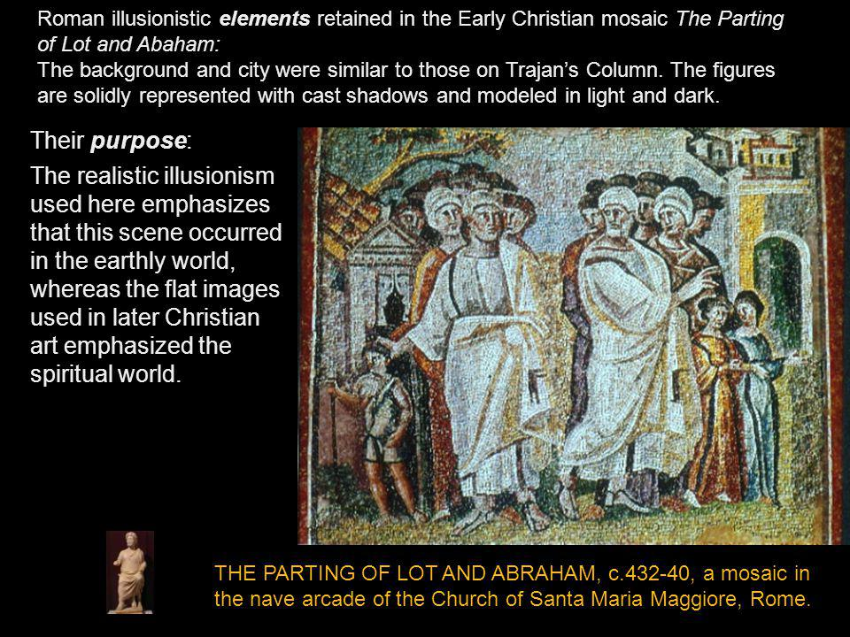 Roman illusionistic elements retained in the Early Christian mosaic The Parting of Lot and Abaham: