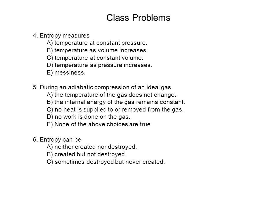 Class Problems 4. Entropy measures