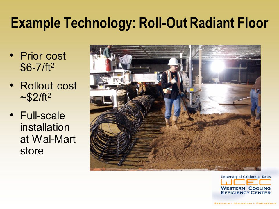 Example Technology: Roll-Out Radiant Floor