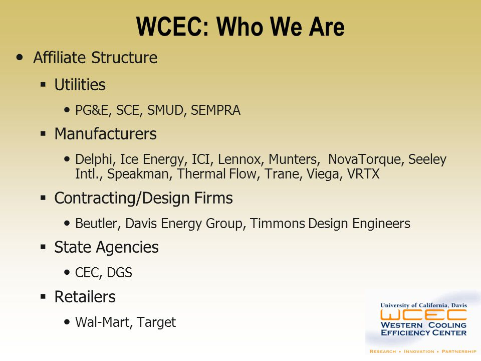 WCEC: Who We Are Affiliate Structure Utilities Manufacturers