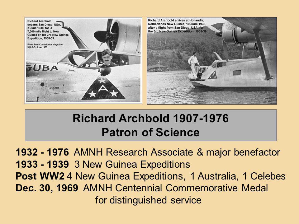 Richard Archbold 1907-1976 Patron of Science