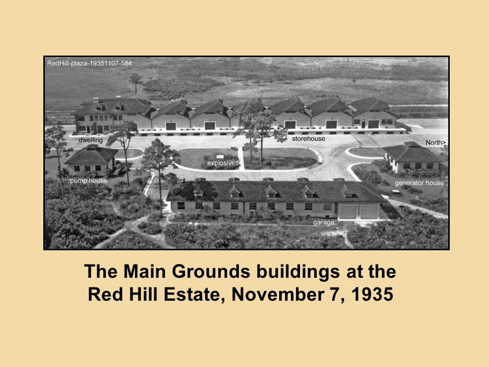 The Main Grounds buildings at the Red Hill Estate, November 7, 1935