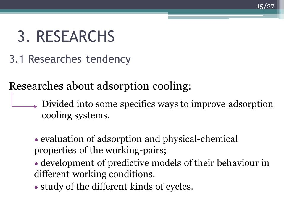 3. RESEARCHS 3.1 Researches tendency