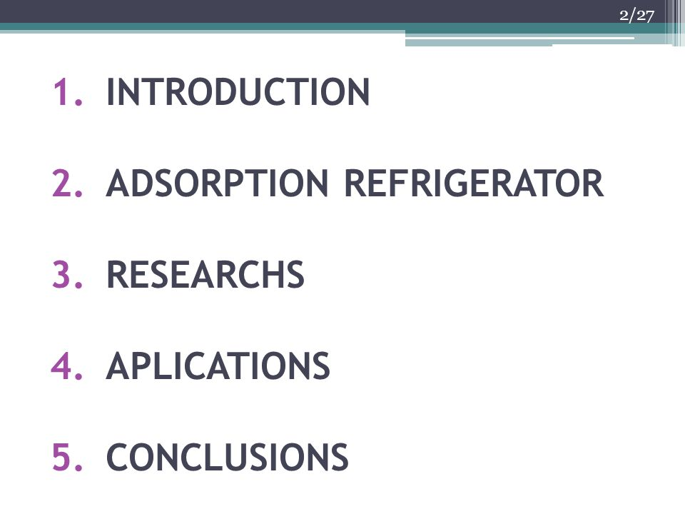 ADSORPTION REFRIGERATOR RESEARCHS APLICATIONS CONCLUSIONS