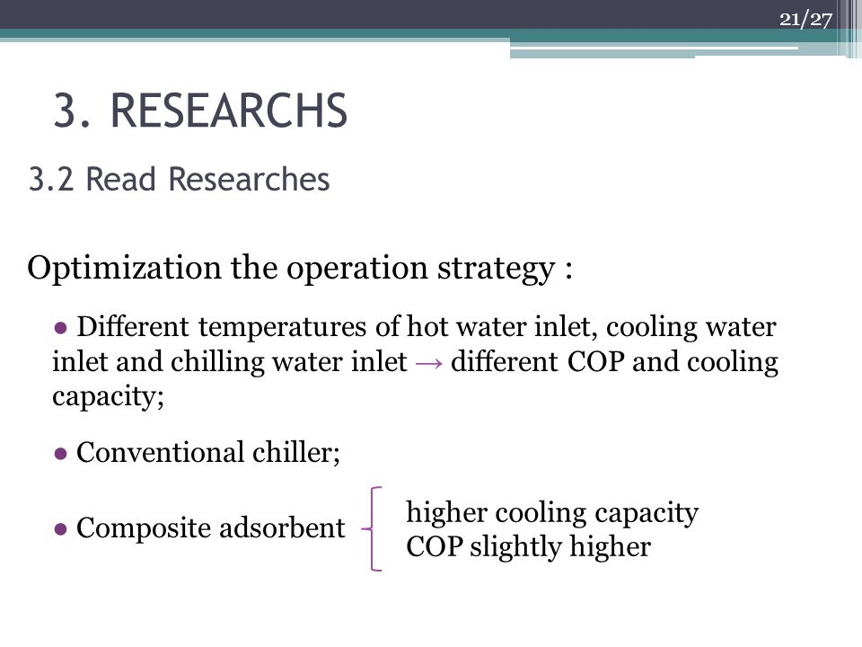 3. RESEARCHS 3.2 Read Researches Optimization the operation strategy :