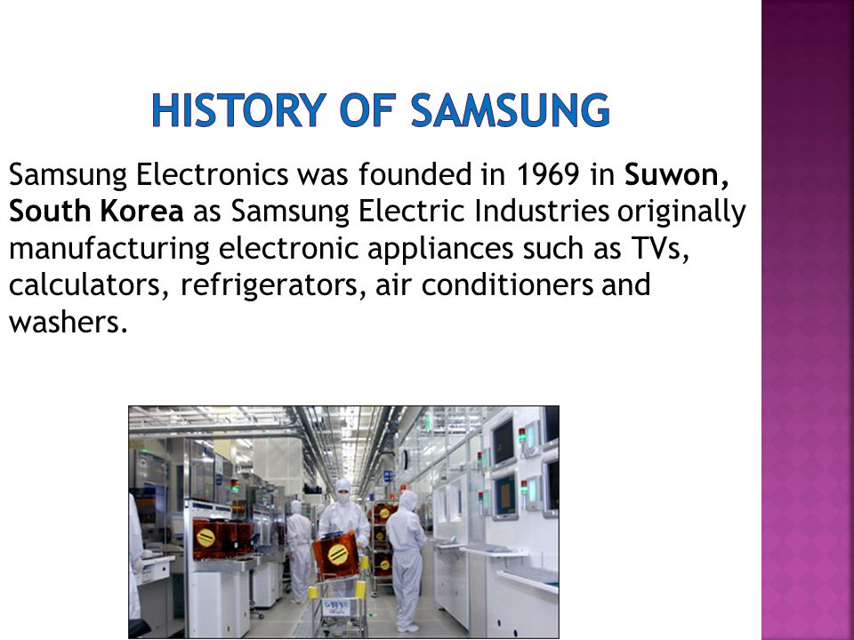 HISTORY OF SAMSUNG