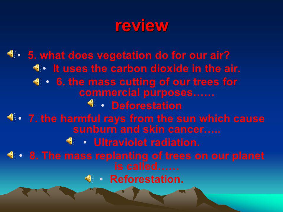 review 5. what does vegetation do for our air