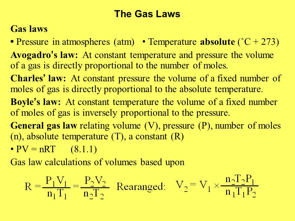The Gas Laws Gas laws. • Pressure in atmospheres (atm) • Temperature absolute (˚C + 273)