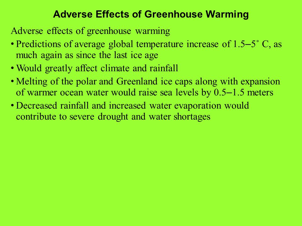 Adverse Effects of Greenhouse Warming