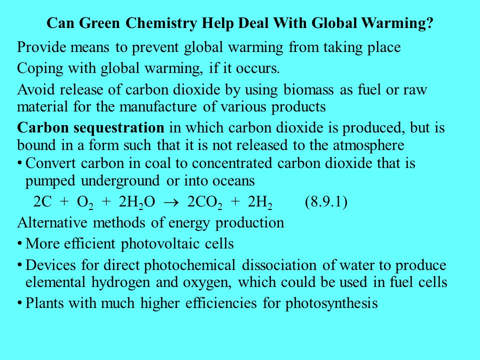 Can Green Chemistry Help Deal With Global Warming