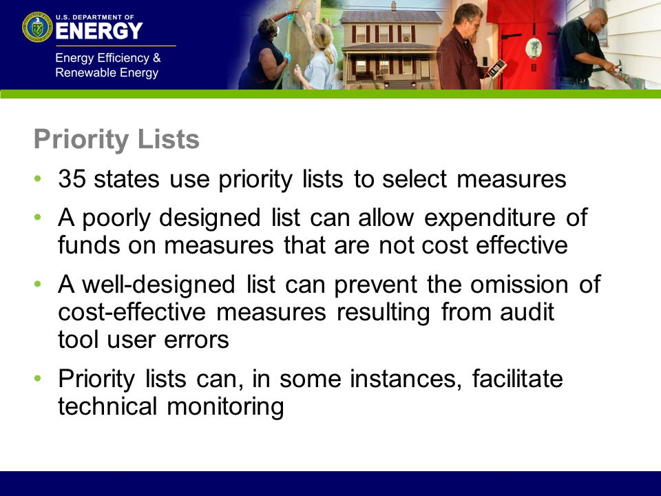 Priority Lists 35 states use priority lists to select measures