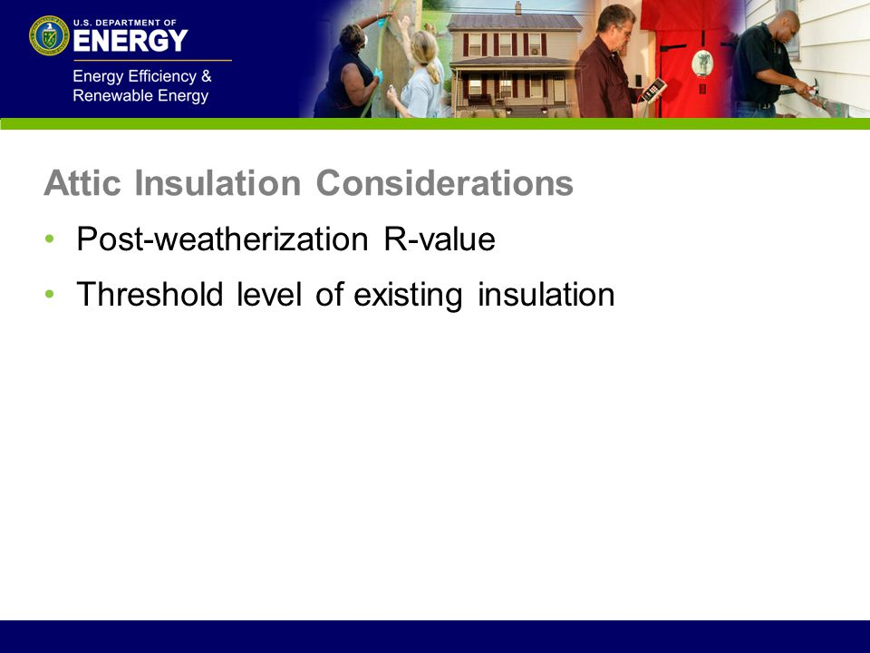 Attic Insulation Considerations