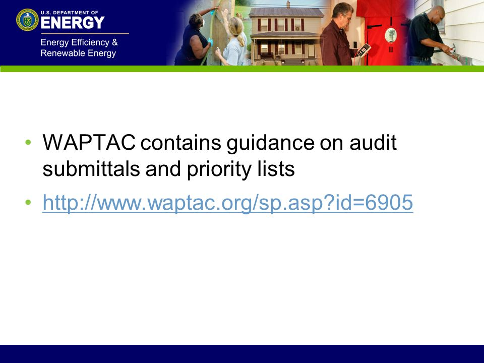WAPTAC contains guidance on audit submittals and priority lists