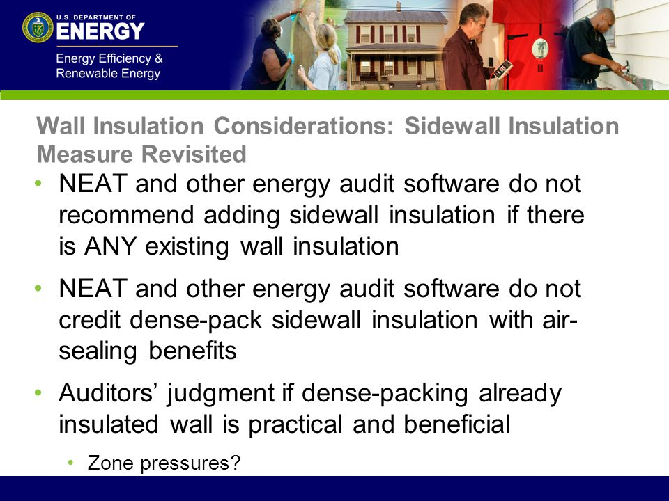 Wall Insulation Considerations: Sidewall Insulation Measure Revisited