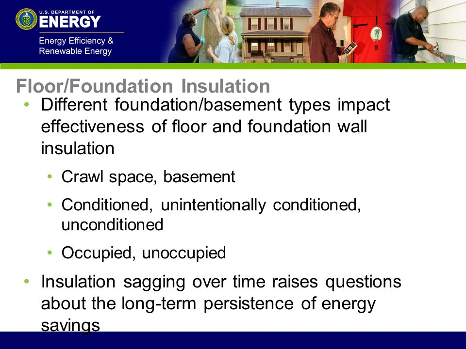 Floor/Foundation Insulation