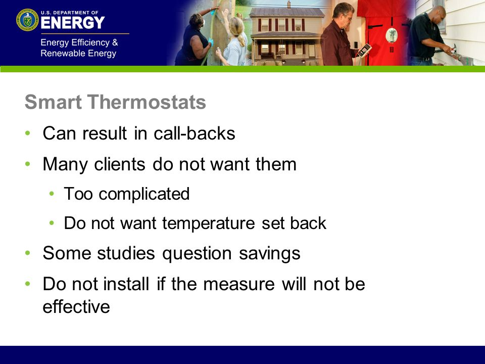 Smart Thermostats Can result in call-backs