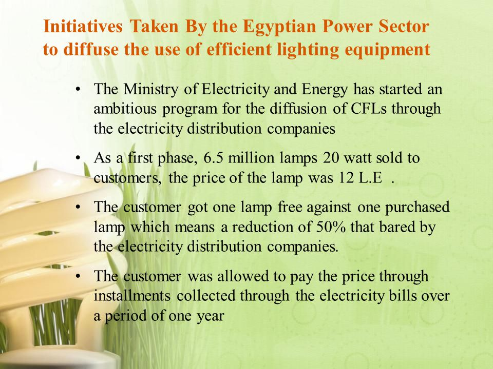 Initiatives Taken By the Egyptian Power Sector to diffuse the use of efficient lighting equipment
