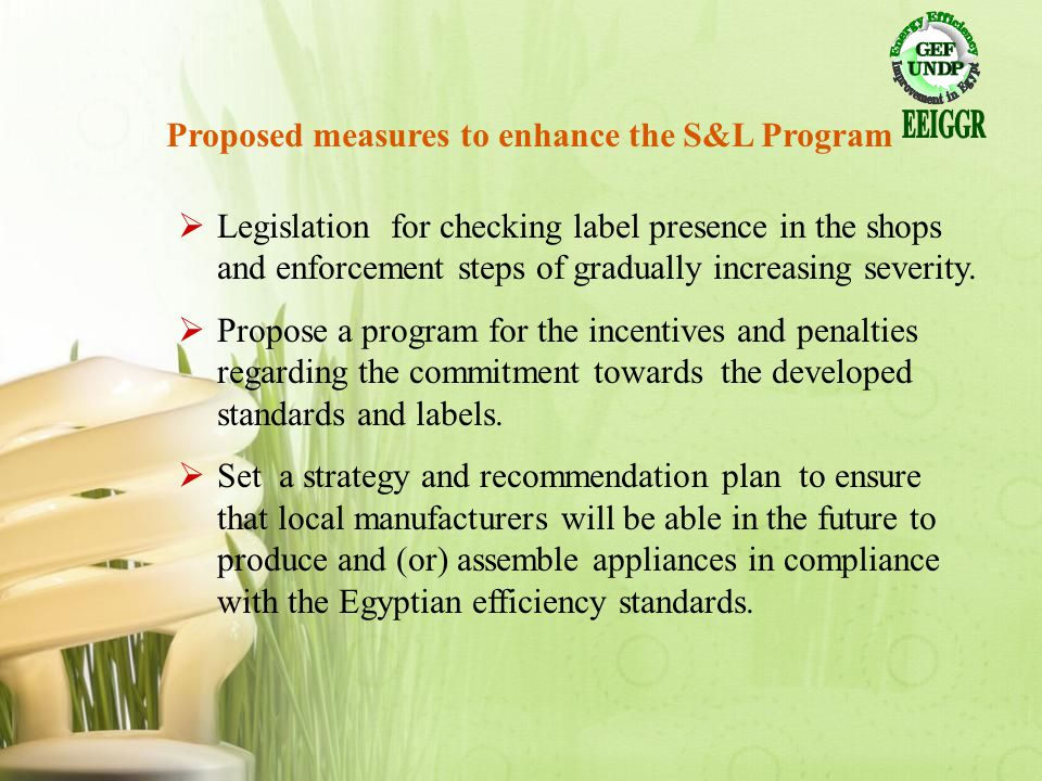 Proposed measures to enhance the S&L Program