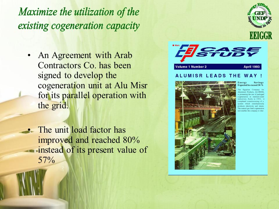 Maximize the utilization of the existing cogeneration capacity