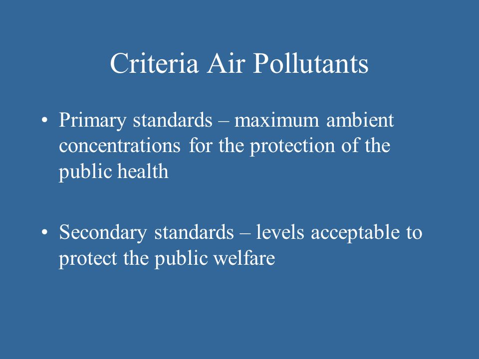 Criteria Air Pollutants