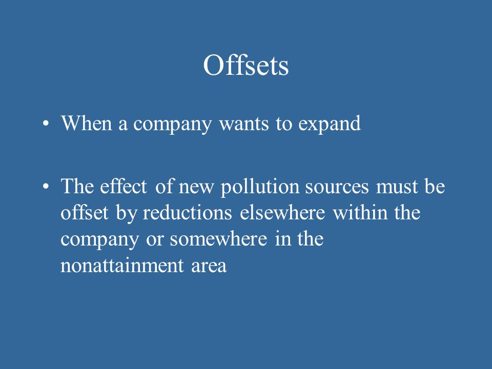 Offsets When a company wants to expand