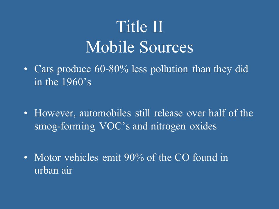 Title II Mobile Sources