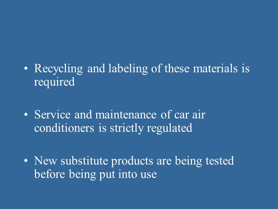 Recycling and labeling of these materials is required
