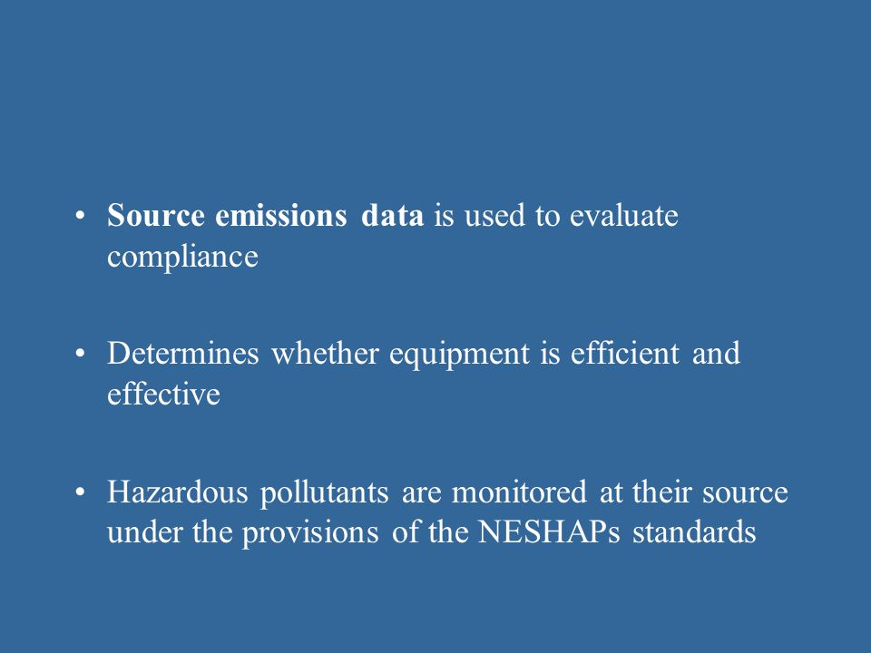 Source emissions data is used to evaluate compliance