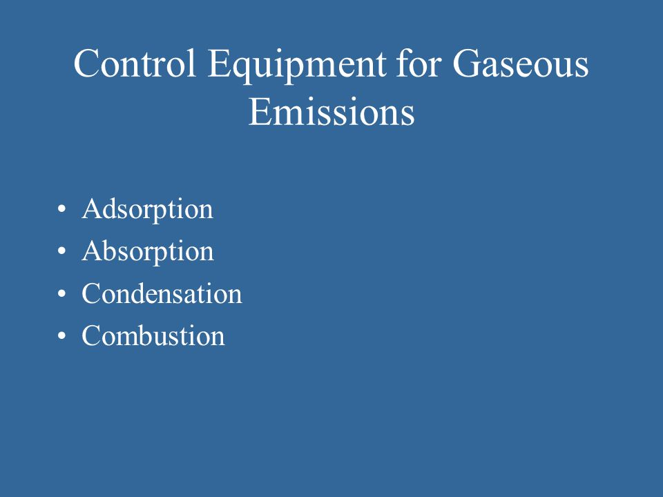Control Equipment for Gaseous Emissions