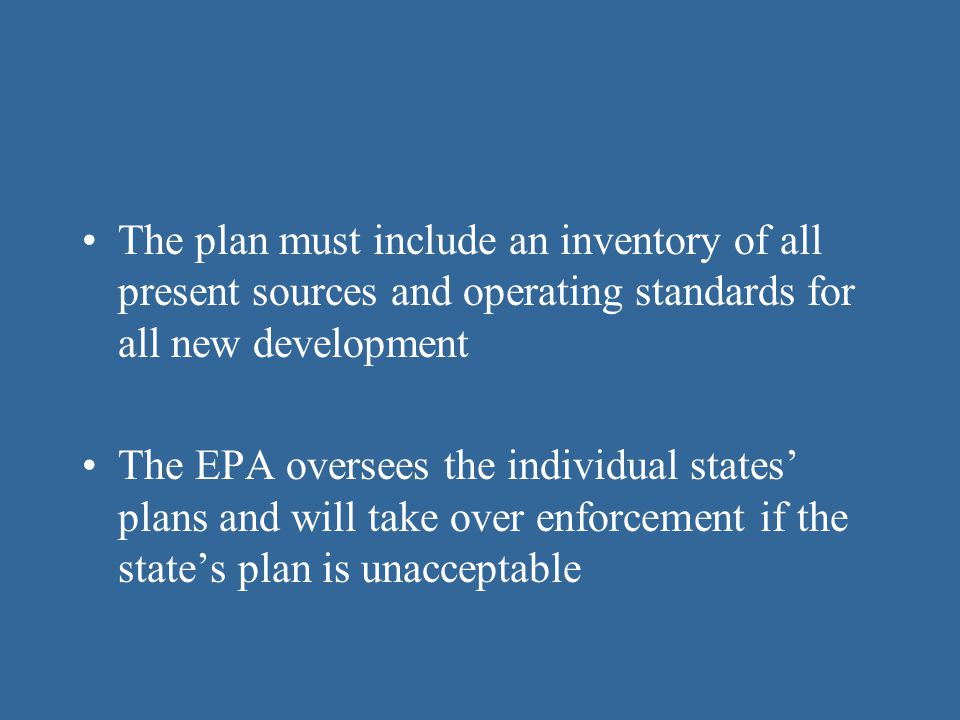 The plan must include an inventory of all present sources and operating standards for all new development