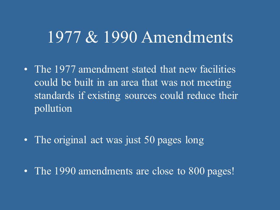 1977 & 1990 Amendments