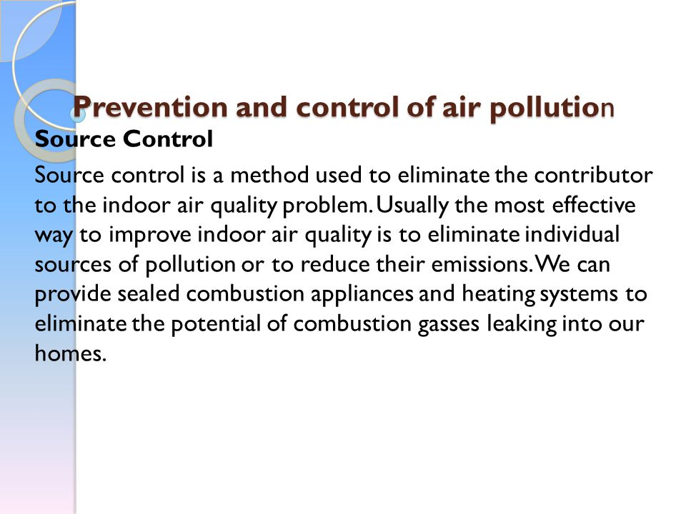 Prevention and control of air pollution