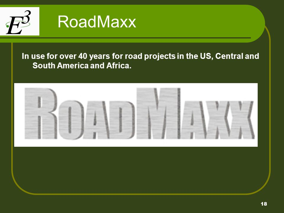 RoadMaxx In use for over 40 years for road projects in the US, Central and South America and Africa.
