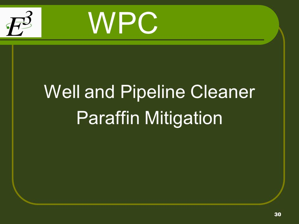 Well and Pipeline Cleaner