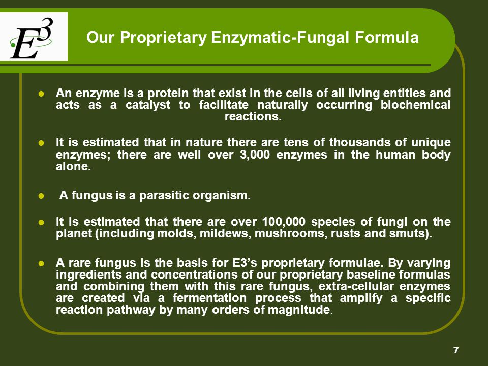 Our Proprietary Enzymatic-Fungal Formula