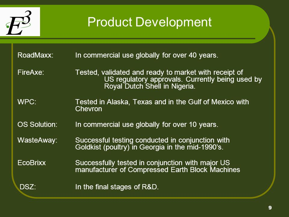 Product Development RoadMaxx: In commercial use globally for over 40 years.