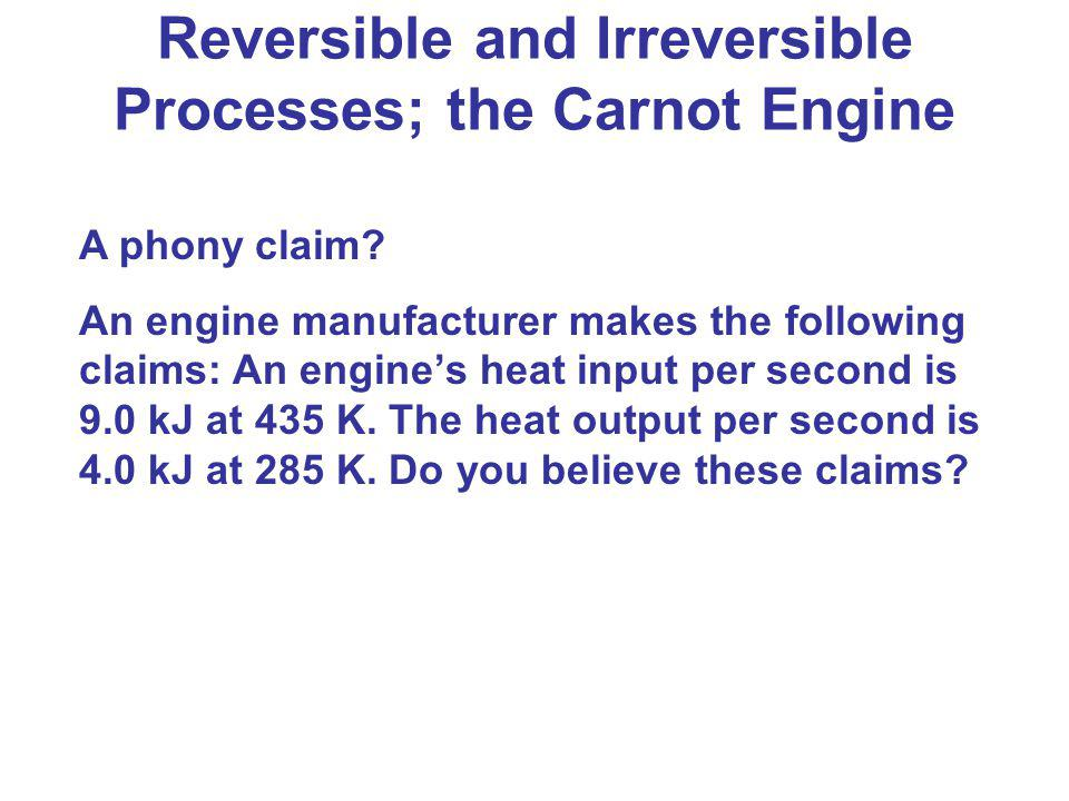 Reversible and Irreversible Processes; the Carnot Engine