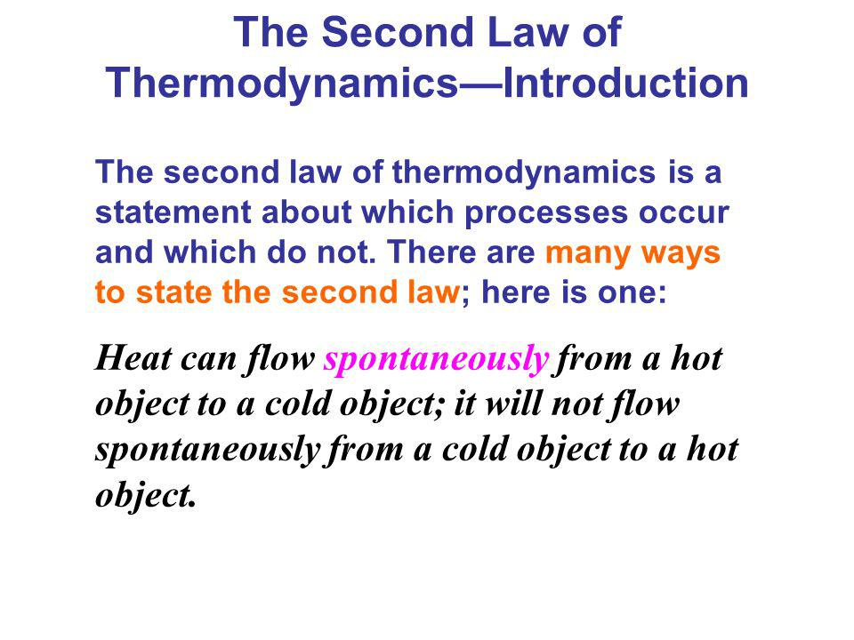 The Second Law of Thermodynamics—Introduction