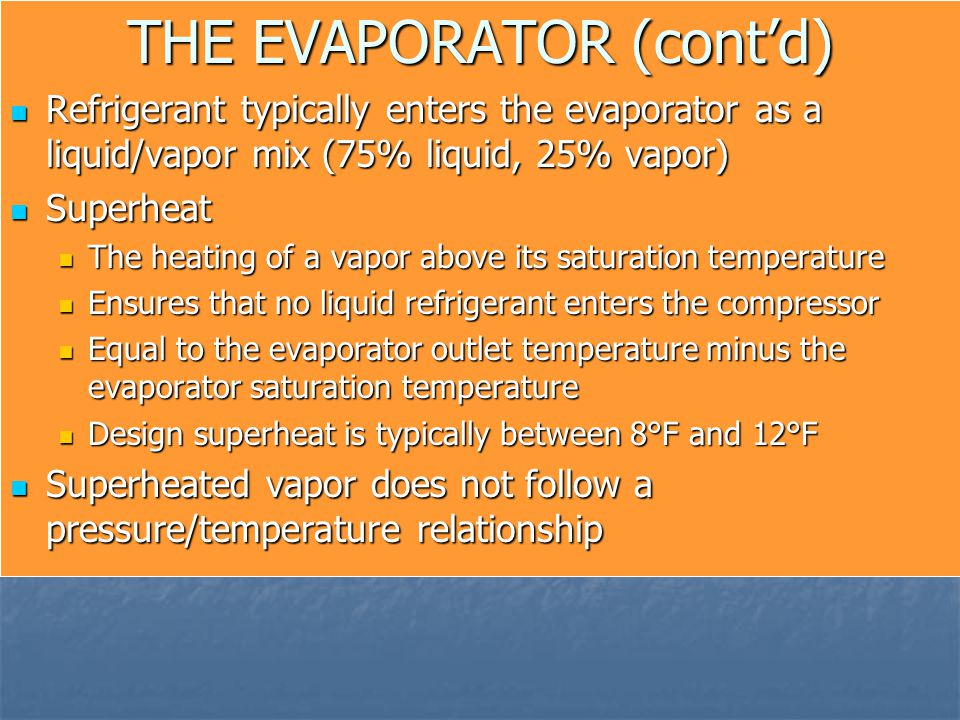 THE EVAPORATOR (cont'd)