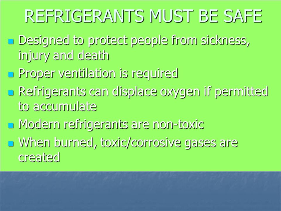 REFRIGERANTS MUST BE SAFE